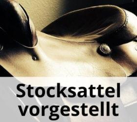 Stocksattel vorgestellt